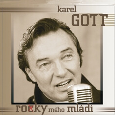 Karel Gott - Ro(c)ky mého mládí